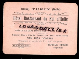 Carte Visite HOTEL RESTAURANT DU ROI D'ITALIE 6 Rue ANDREA DORIA TURIN ITALIE Propriétaire FRANCOIS AIMONE Italien Franç - Publicités