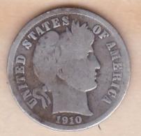 Etats-Unis. One Dime 1910 , Barber, En Argent - Émissions Fédérales