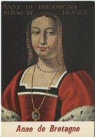 CPM - ANNE De BRETAGNE - Femme De CHARLES VIII Et De Louis XII - Edition Valoire - Mujeres Famosas