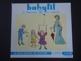 BUVARD - BABYFIL - LA BELLE HISTOIRE DU COSTUME - 1909 - N° 11 - Blotters