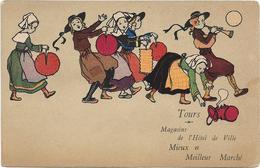 D37 - TOURS - MAGASINS DE L'HÔTEL DE VILLE MIEUX ET MEILLEUR MARCHE-MUSICIENS ET AUTRES COSTUMES - PRECURSEUR - Tours