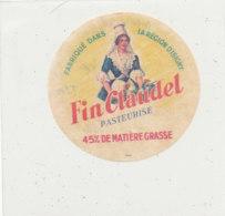 T  800 -/ ETIQUETTE DE FROMAGE   FIN CLAUDEL PASTEURISE   (MANCHE) - Cheese