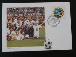 FDC France Champion Coupe Du Monde Football World Cup 1998 - Coupe Du Monde