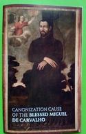 Estampa Religiosa Canonization Cause Of The Blessed Miguel De Carvalho - Religion & Esotericism