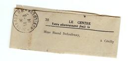 Bande D'expédition Du Journal LE CENTRE Mme Raoul DEFOULENAY à CERILLY Daté Du 14 Août 1914 - Journaux