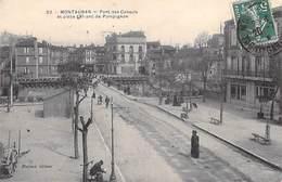 [82] Tarn Et Garonne > MONTAUBAN Pont Des Consuls Et Place Lefranc De Pompignon (- Edition Daynes 32)* PRIX FIXE - Montauban