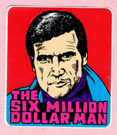 Sticker - THE SIX MILLION DOLLAR MAN - Autocollants