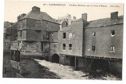 LANDERNEAU - Vieille Maison Sur Le Pont D'Elorn - Landerneau