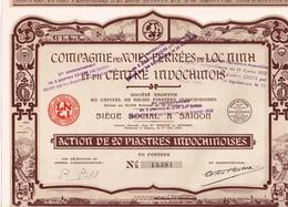 Action Ancienne - Compagnie Des Voies Ferrées De Loch Ninh Et Du Centre Indochinois - Titre De 1929 N° 13.384 - Chemin De Fer & Tramway