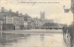 Troyes Pendant L'Inondation 22 Janvier 1910 - Place De La Préfecture - Edition Suzaine Grimon - Inondations