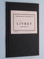 LIVRET Appartement N° 40 : HAINAUT ( Philippe Jacques Courcelles ) Anno 1955 ( Voir Photo ) ! - Vecchi Documenti