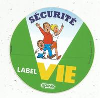 Autocollant , APAVE , Sécurité , Label Vie - Pegatinas