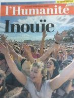 L' Humanité N°22514 Du 17/09/18 : Inouïe, Numéro Spécial Fête De L' Huma - Journaux - Quotidiens