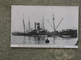 SS GREATHAM AGROUND AT CALF OF MAN 1911 - MODERN - Cargos