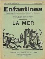 Enfantines N°96 La Mer Textes Et Linos Gravés De L'Ecole De Cabariot (Charente-Infér.) - Livres, BD, Revues