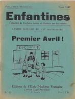 Enfantines N°121 Premier Avril ! Centre Scolaire De Gap (Hautes-Alpes) - Livres, BD, Revues