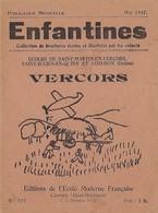 Enfantines N°123 Vercors Ecoles De Saint-Martin-en-Vercors, Saint-Julien-en-Quint Et Lozeron (Drôme) - Livres, BD, Revues