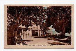 - CPA CASTIGLIONE (20) - Place Et Hôtel De La Plage - Collection Etoile N° 2 - Photo Albert - - Frankreich