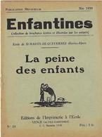 Enfantines N°20 La Peine Des Enfants Ecole De St-Martin-de-Queyrières (Hautes-Alpes) - Livres, BD, Revues