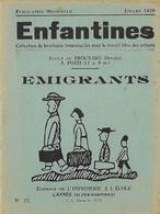 Enfantines N°22 Emigrants Ecole De Brognard (Doubs) A. Pozzi (11 A.9 M.) - Livres, BD, Revues