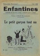 Enfantines N°154 Le Petit Garçon Tout Nu Ecole D'Amage (Haute-Saône) - Livres, BD, Revues
