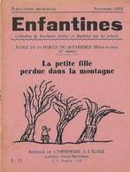 Enfantines N°73 La Petite Fille Perdue Dans La Montagne Ecole De St-Martin-de-Queyrières (Htes-Alpes) (2e Classe) - Livres, BD, Revues