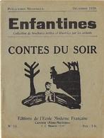 Enfantines N°15 Contes Du Soir - Livres, BD, Revues