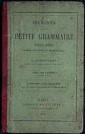 J. Dussouchet - Exercices Sur La Petite Grammaire Française - Librairie Hachette - ( 1881 ) . - Livres, BD, Revues
