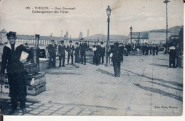 83 TOULON -- Quai Cronstadt -- Embarquement Des Vivres - Toulon