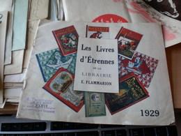 Les Livres D Etrennes De La Librairie E Flammarion 1929 - Documents Historiques