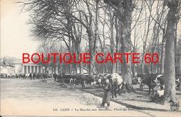 14 - CAEN LA MARCHE AUX BESTIAUX ,PLACE DU PARC - Caen