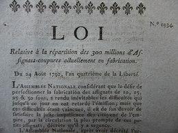 LOI RELATIVE A LA REPARATION DES 300 MILLIONS D ASSIGNATS COUPURES ACTUELLEMENT EN FABRICATION 24 AOUT 1792 - Décrets & Lois