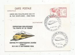 Carte Maximum , Exposition Philatélique Nationale , LA POSTE ET LE TRAIN ,LYON , 1984 , Centre PTT Montesquieu-Jaurés - Cartes-Maximum