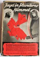 Jagd In Flanderns Himmel : Aus Den 16 Kampfmonaten Des Jagdgeschwaders Frh. V. Richthofen, 1935 - Bücher