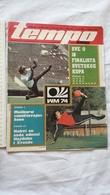 1974 TEMPO YUGOSLAVIA SERBIA SPORT FOOTBALL MAGAZINE NEWSPAPERS WORLD CHAMPIONSHIPS WM 74 MEISTERSCHAFT - Deportes