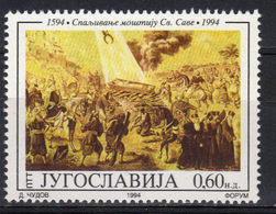 Yugoslavia,400 Years Of Burning Of Relics-St. Sava 1994.,MNH - 1992-2003 République Fédérale De Yougoslavie
