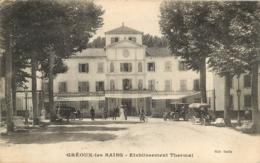 GREOUX LES BAINS ETABLISSEMENT THERMAL - Gréoux-les-Bains