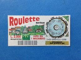 BIGLIETTO LOTTERIA GRATTA E VINCI USATO L. 2000 ROULETTE SAINT VINCENT - Biglietti Della Lotteria