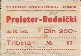 Sport Ticket UL000474 - Football (Soccer / Calcio) Proleter Osijek Vs Radnicki: 1955-09-18 - Tickets D'entrée