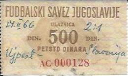 Sport Ticket UL000478 - Football (Soccer / Calcio) Slavonija Osijek Vs Ujpest Budapest: 1966-02-24 - Tickets D'entrée