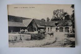 CPA 45 LOIRET LORCY. La Marchaise. La Ferme. 1920. - France