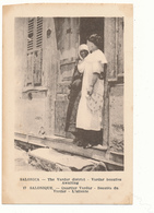 SALONIQUE , Quartier Du VARDAR -  Beautés, Prostitution, Guerre D'Orient, WW1 - Griechenland