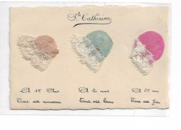Ste Catherine, Carte N° 10 Avec Collage De 3 Véritables Bonnets Tissu Et Dentelle - Sainte-Catherine