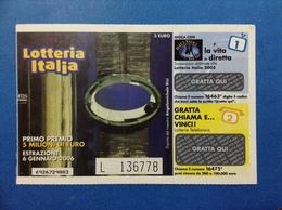 2005 BIGLIETTO LOTTERIA NAZIONALE ITALIA ESTRAZIONE 2006 - Biglietti Della Lotteria