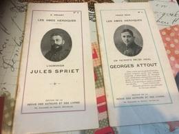 Fascicules Les âmes Héroïques Jules Spriet Et Georges Attout - Non Classés