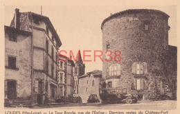 43 - Loudes - La Tour Ronde, Rue De L'eglise - Derniers Reste Du Chateau Fort - Loudes