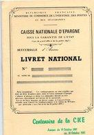 Amiens Somme LE CENTENAIRE DE LA CNE 14-Octobre 1881-au 18 Octobre 1981 Caisse Nationale D'épargne Livret National - Bank & Insurance