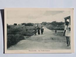 C.P.A.  : CONGO Français: BRAZZAVILLE : Le Trait D'union, Animé - Brazzaville