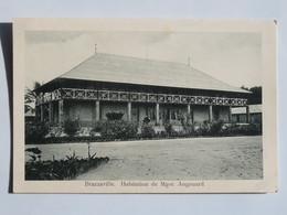 C.P.A.  : CONGO : BRAZZAVILLE : Habitation De Mgsr. AUGOUARD, En 1916 - Brazzaville