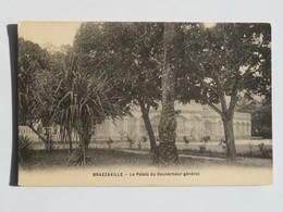 C.P.A.  : CONGO : BRAZZAVILLE : Le Palais Du Gouverneur Général - Brazzaville